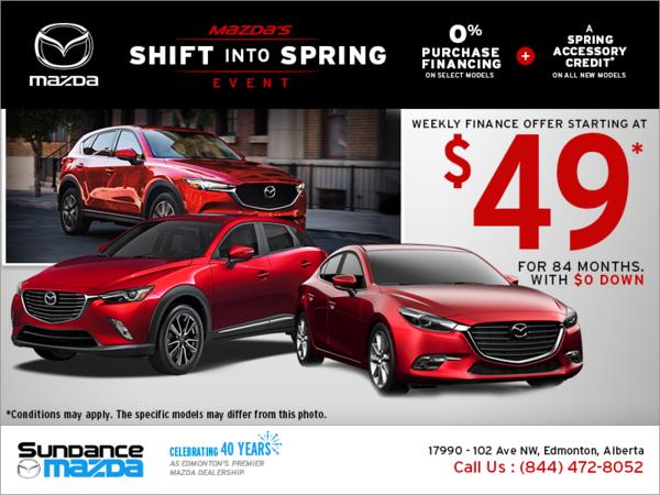 Sundance Mazda Sales >> Mazda S Shift Into Spring Event Sundance Mazda In Edmonton