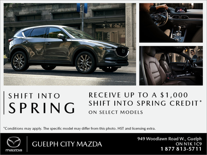 Guelph City Mazda - Shift into Spring