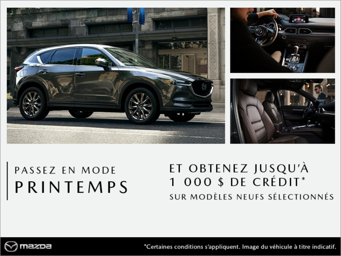 Mazda Pointe-aux-Trembles - Passez en mode printemps