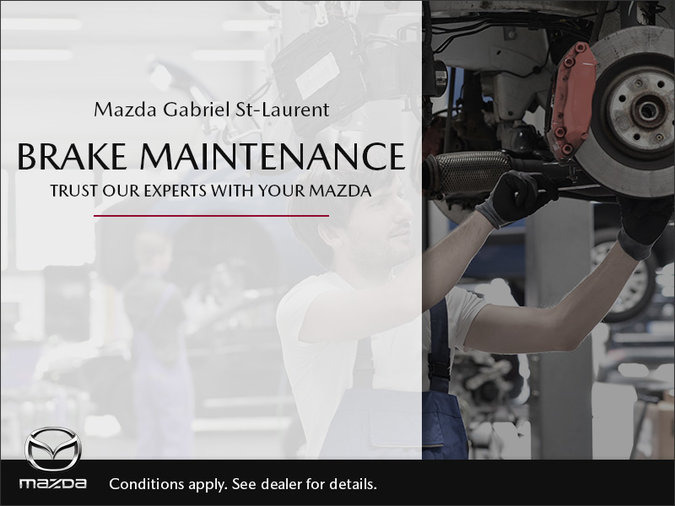 Mazda Gabriel St-Laurent - Brake Maintenance