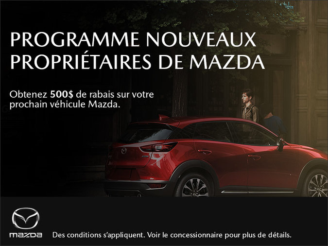 Mazda Repentigny - Programme nouveaux proprios Mazda