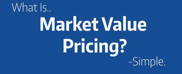 What is Market Value Pricing?