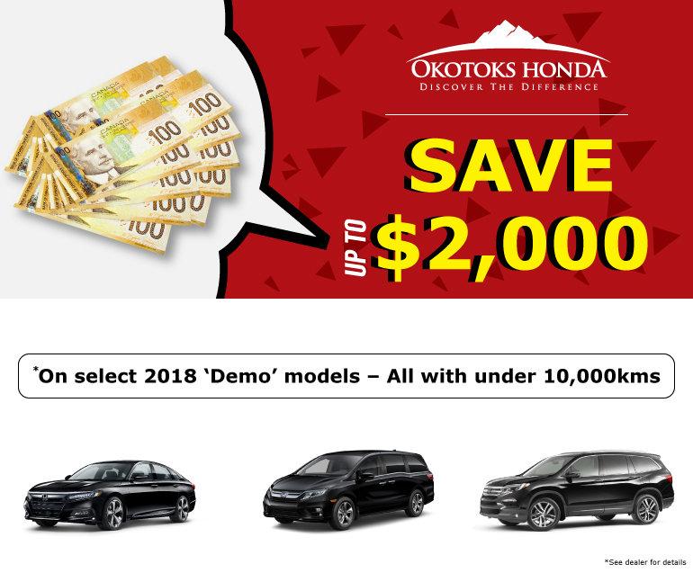 Demo Savings at Okotoks Honda (South of Calgary)