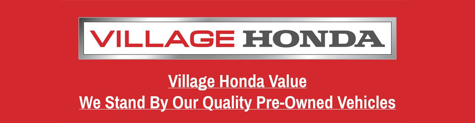 Why Buy a Pre-Owned Vehicle from Village Honda