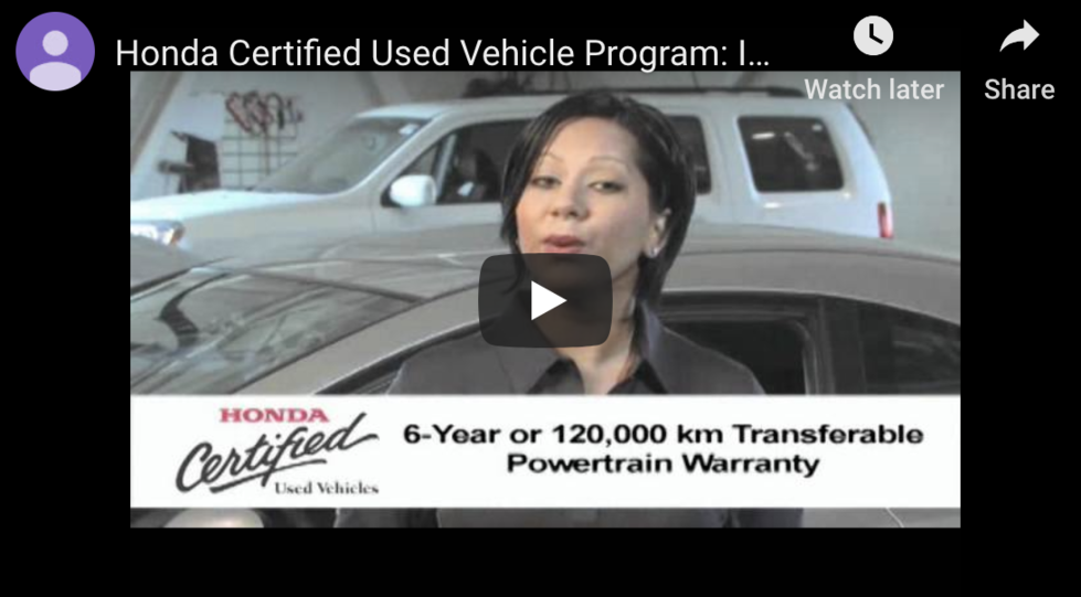 Honda Canada Certified Vehicle Program and Videos